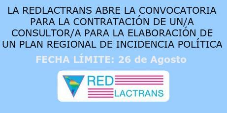 CONVOCATORIA DE REDLACTRANS PARA LA ELABORACIÓN DE UN PLAN REGIONAL DE INCIDENCIA POLÍTICA